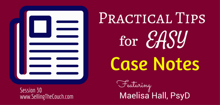 Easy Case Notes for Private Practice