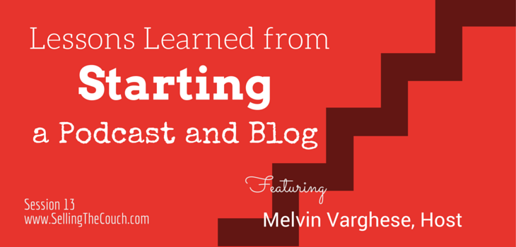 Lessons Learned from starting a Podcast and Blog