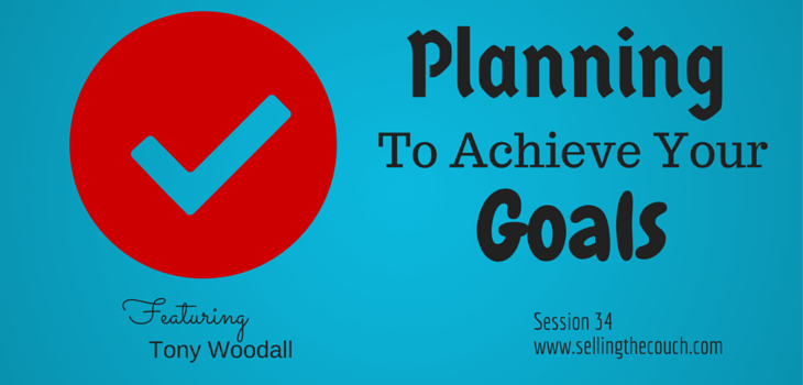 Session 34: Planning to Achieve Your Goals