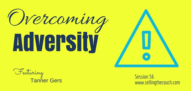 Session 56: Overcoming Adversity with Tanner Gers