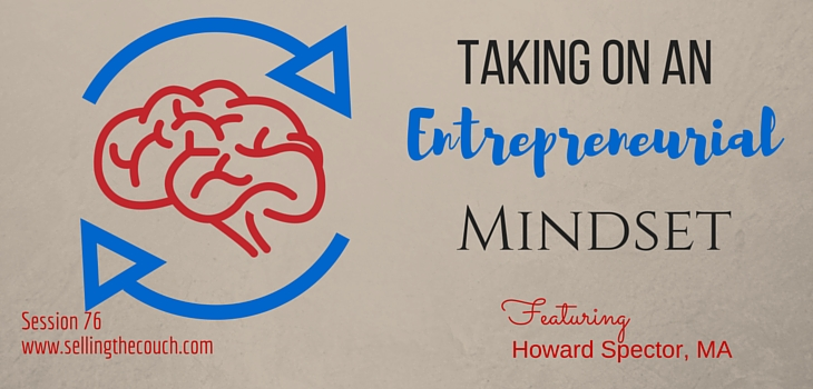 Session 76: Taking on an Entrepreneurial Mindset