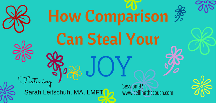 Session 93: How Comparison Can Steal Your Joy