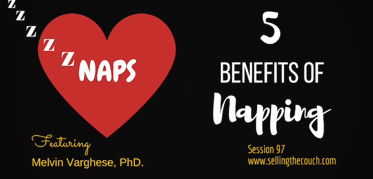 Session 97: 5 Benefits of Napping