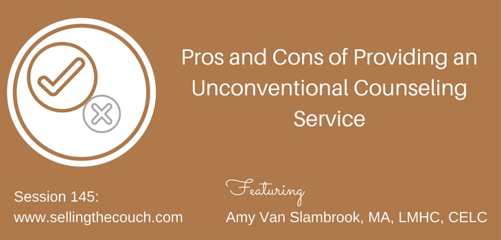 Session 145: Pros and Cons of Providing an Unconventional Counseling Service