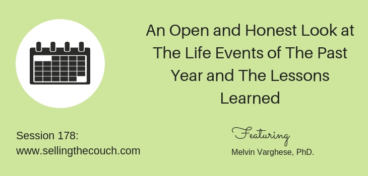 Session 178: An Open and Honest Look at The Life Events of The Past Year and The Lessons Learned