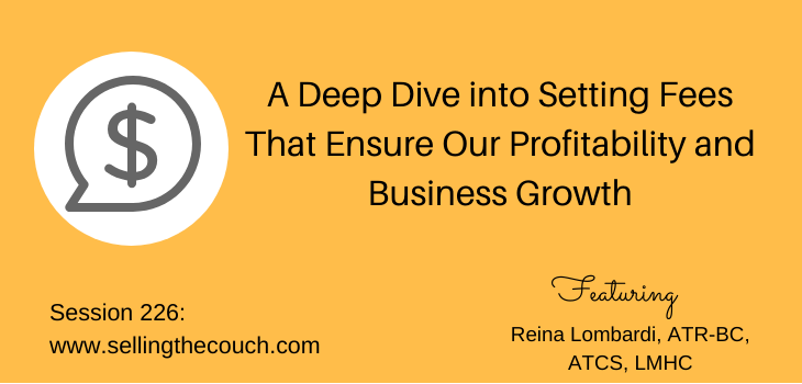 Session 226: A Deep Dive into Setting Fees That Ensure Our Profitability and Business Growth