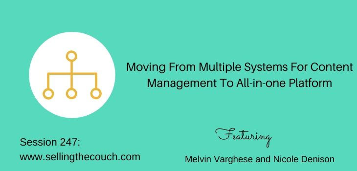 Session 247: Moving From Multiple Systems For Content Management To All-in-one Platform with Melvin Varghese and Nicole Denison